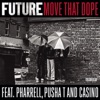 Move That Dope (feat. Pharrell, Pusha T & Casino) - Single ジャケット写真