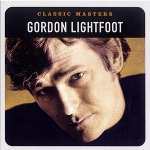 Classic Masters: Gordon Lightfoot