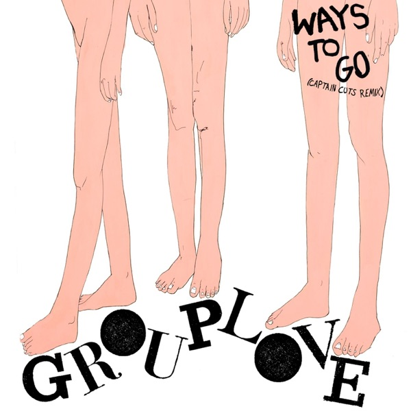 Ways To Go (Captain Cuts Remix) - Single