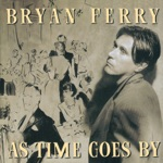 Bryan Ferry - I'm In the Mood for Love