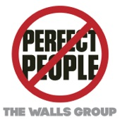 The Walls Group - Perfect People