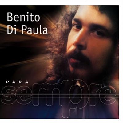 Para Sempre: Benito Di Paula - Benito Di Paula