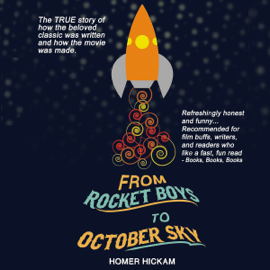 From Rocket Boys to October Sky (Unabridged) audiobook