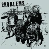 P.R.O.B.L.E.M.S. - Figure It Out