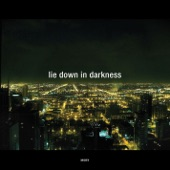 Lie Down In Darkness (Remixes)