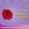 For Happiness & Peace (The Vedic Path to Heathy Living) - Sri. S. Tatwamasi Dixit