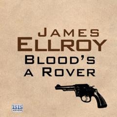 Blood's a Rover (Unabridged)