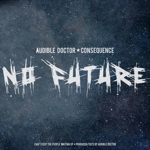 No Future (feat. Consequence) - Single