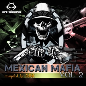 8 Bit & Electric Moon - Mexican Mafia (8 Bit & Electric Moon vs. Electric Moon)