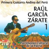 La Primera Guitarra Andina del Perú, Vol. 1