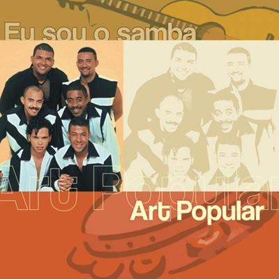 Eu Sóu o Samba - Art Popular