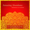 Attracting Abundance: Meditations on Lakshmi