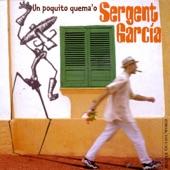 Sergent Garcia - Hoy Me Voy
