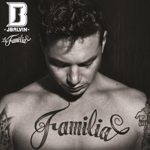 J Balvin - La Familia