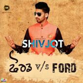 Ford V S Ford  Shivjot - Shivjot