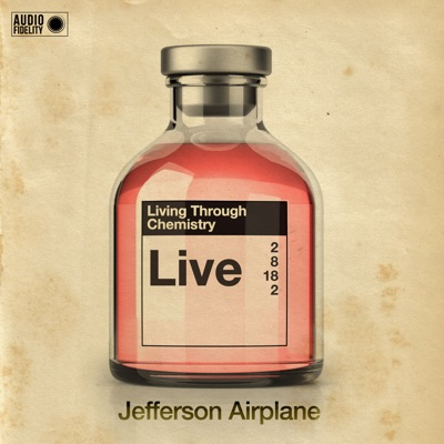 Living Through Chemistry - Jefferson Airplane - Live - Jefferson Airplane