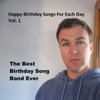 The Best Birthday Song Band Ever - It's February 2 (And It's Your Birthday!) artwork