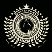 Tom Morello: The Nightwatchman - Union Town