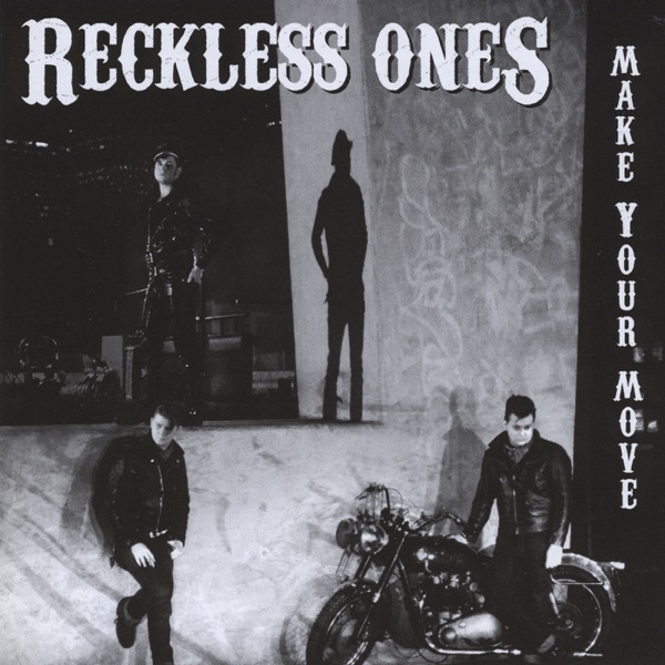 Reckless Ones mit Dead and Gone