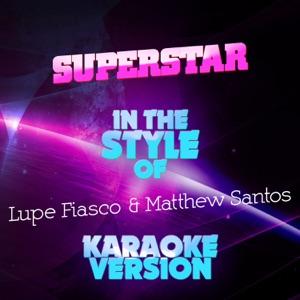 Ameritz Audio Karaoke - Superstar (In the Style of Lupe Fiasco & Matthew Santos) [Karaoke Version]