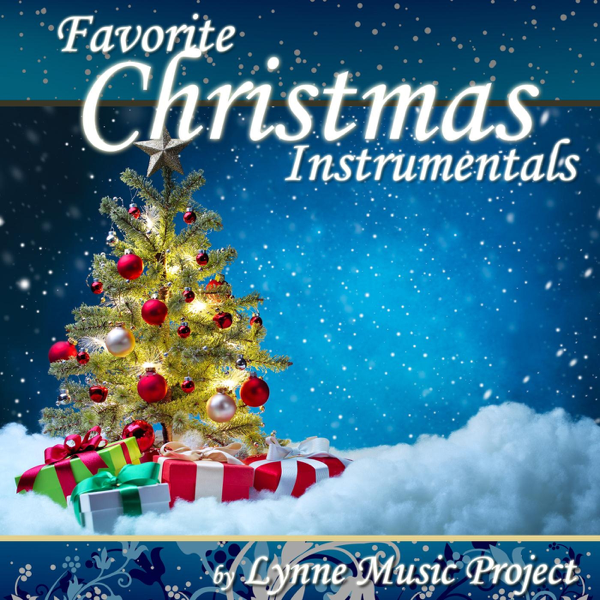 Christmas Instrumental.Favorite Christmas Instrumentals By Lynne Music Project
