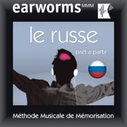 Earworms MMM - Le russe: Prêt à Partir Vol. 1 (Unabridged)