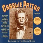 Charlie Patton - Down The Dirt Road Blues