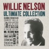 Willie Nelson: Ultimate Collection, Willie Nelson
