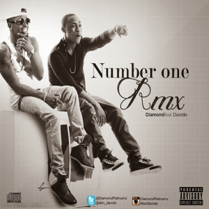 Diamond Platnumz - Number One (Rmx) [feat. DaVido]