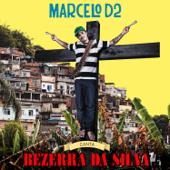 Marcelo D2 - Canta Bezerra da Silva