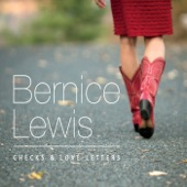 Bernice Lewis - Checks & Love Letters