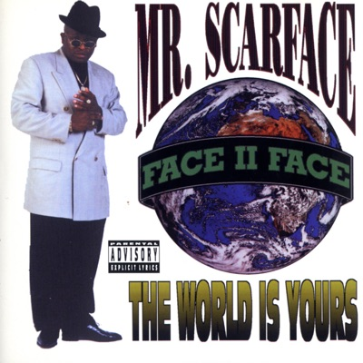The World Is Yours - Scarface