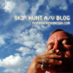 Skip Hunt's AV Blog
