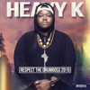 Heavy-K - Respect the Drumboss 2015 artwork