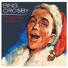 Have Yourself A Merry Little Christmas (2006 Digital Remaster)  - Bing Crosby