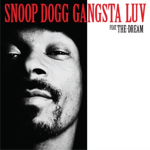 Snoop Dogg - Gangsta Luv feat. The-Dream