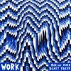 Work - EP, Marcus Marr & Chet Faker