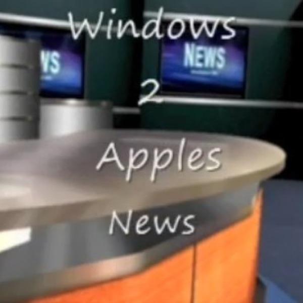 Windows2ApplesVideoNews