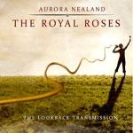 Aurora Nealand & The Royal Roses - Le Richelieu