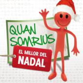 Quan Somrius (feat. Lax'n'Busto, Miqui Puig, Adrià Puntí, Gossos, Cris Juanico, Van De Kul, Jofre Bardagí, Dept, Joan Reig & Toni Xuclà)