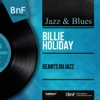 Géants du jazz (Mono Version), Billie Holiday