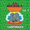 La Rockola Cantinazo, Vol. 2