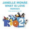 What Is Love (Remixes) - EP, Janelle Monáe