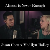 Almost Is Never Enough - Single