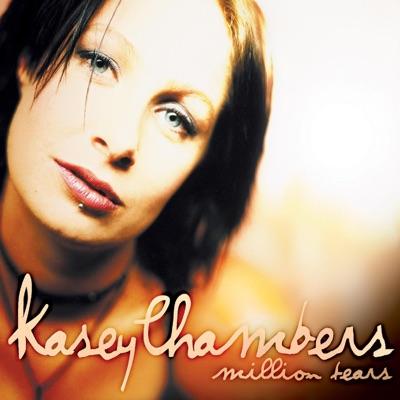 Million Tears - EP - Kasey Chambers