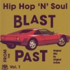 Hip Hop 'N' Soul Blast from the Past, Vol. 1