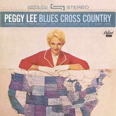 Blues Cross Country - Peggy Lee