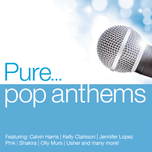 Various Artists - Pure... Pop Anthems