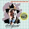 Imprescindibles, Vol. 7
