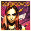 Bargrooves Deluxe Edition 2016 - Various Artists